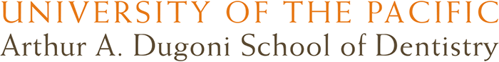 University of the Pacific Arthur A. Dugoni School of Dentistry